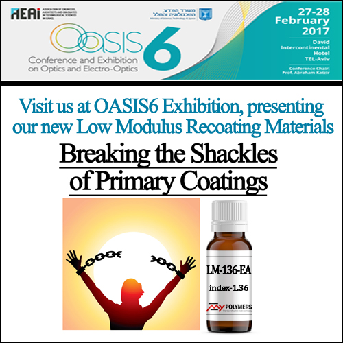 Visit us at OASIS6 2017, presenting our new Low Modulus Recoating Materials