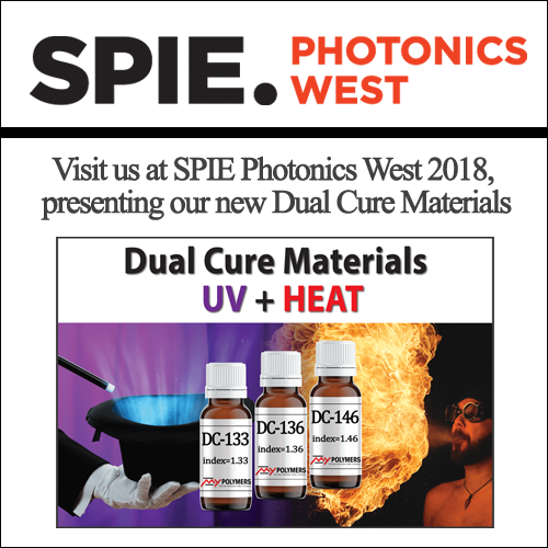 Visit us at SPIE Photonics West 2018, presenting our new Dual Cure Materials